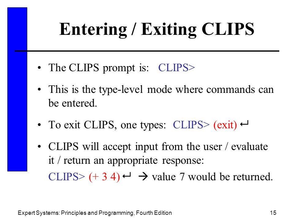 Entering / Exiting CLIPS