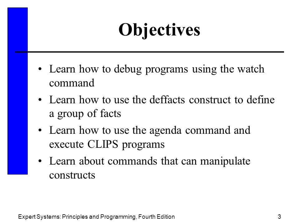 Objectives Learn how to debug programs using the watch command