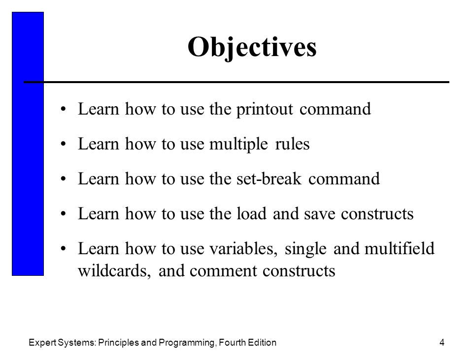 Objectives Learn how to use the printout command