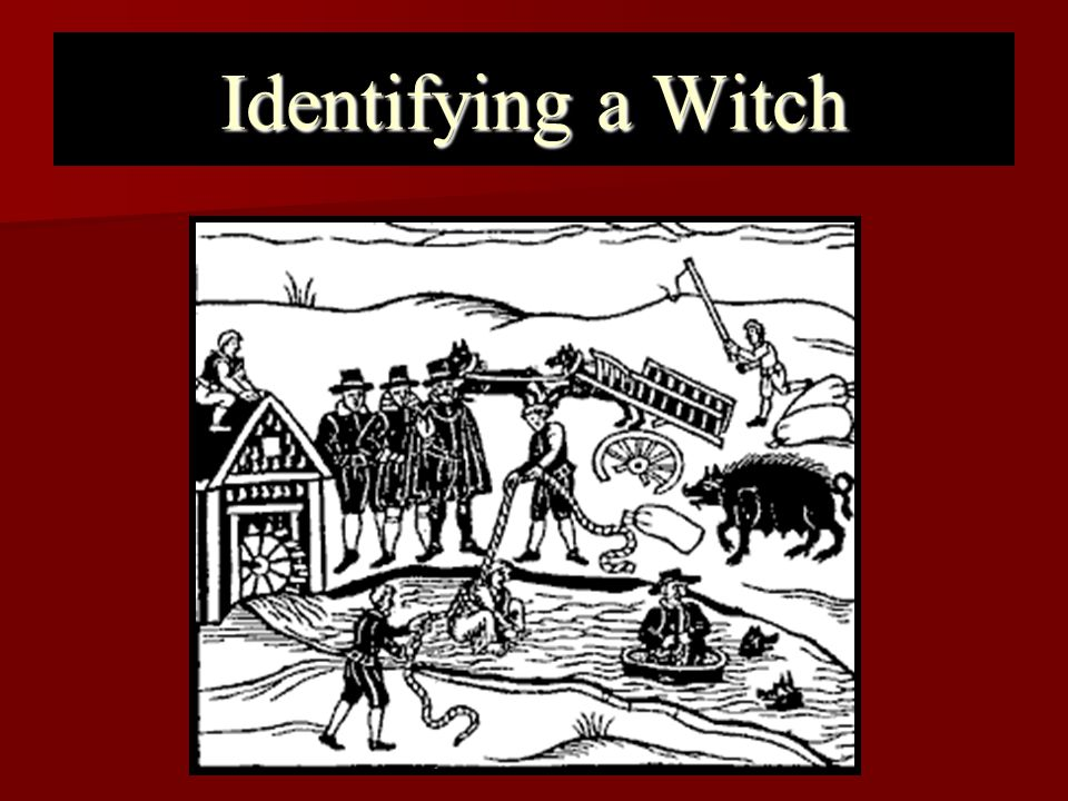 Identifying a Witch