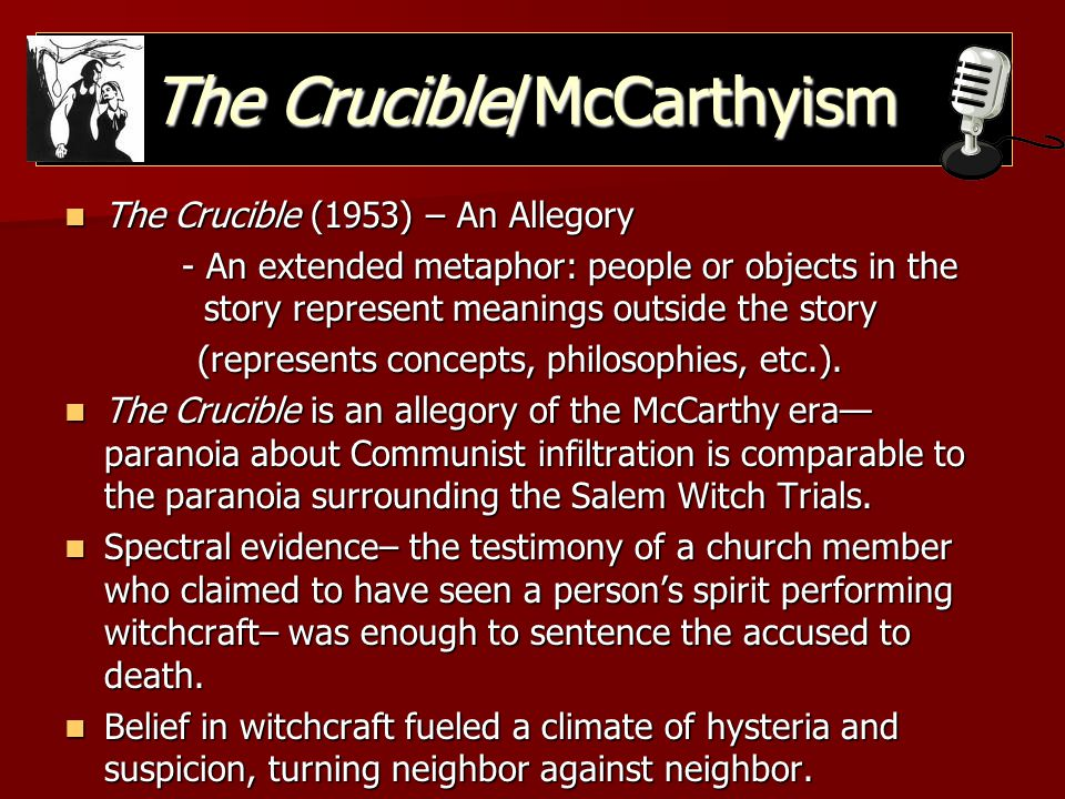 The Crucible/McCarthyism