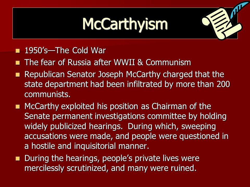 McCarthyism 1950's—The Cold War