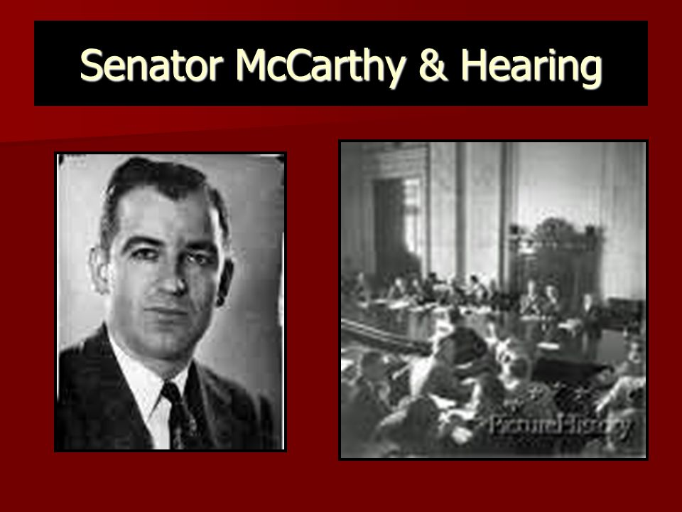 Senator McCarthy & Hearing