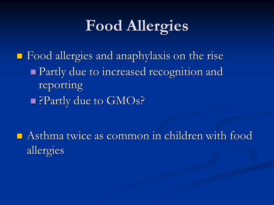 Food Allergies Food allergies and anaphylaxis on the rise