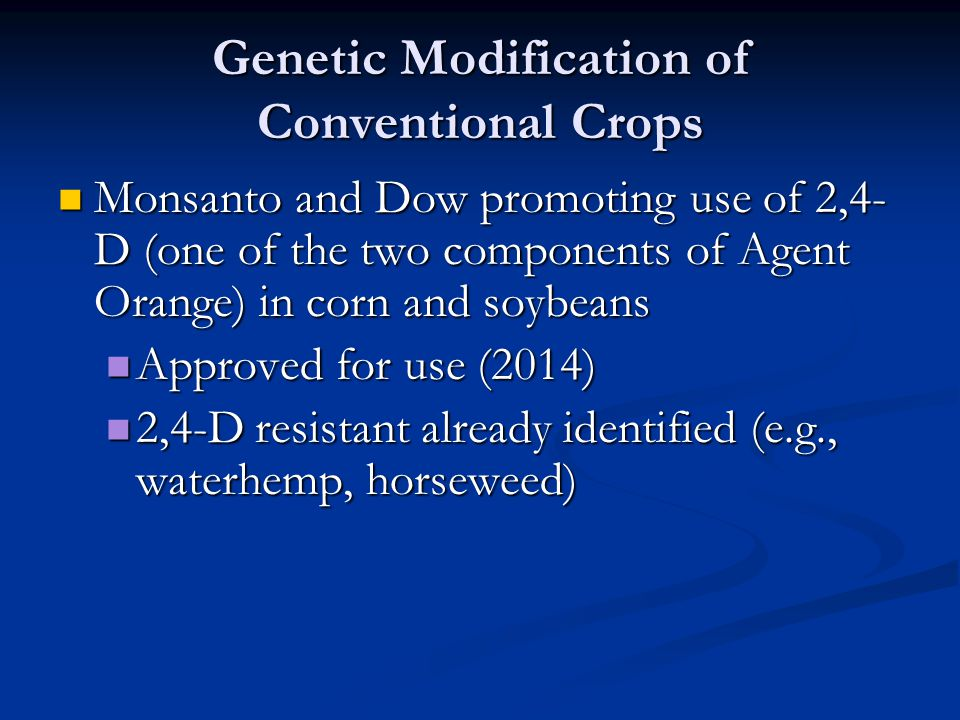 Genetic Modification of Conventional Crops