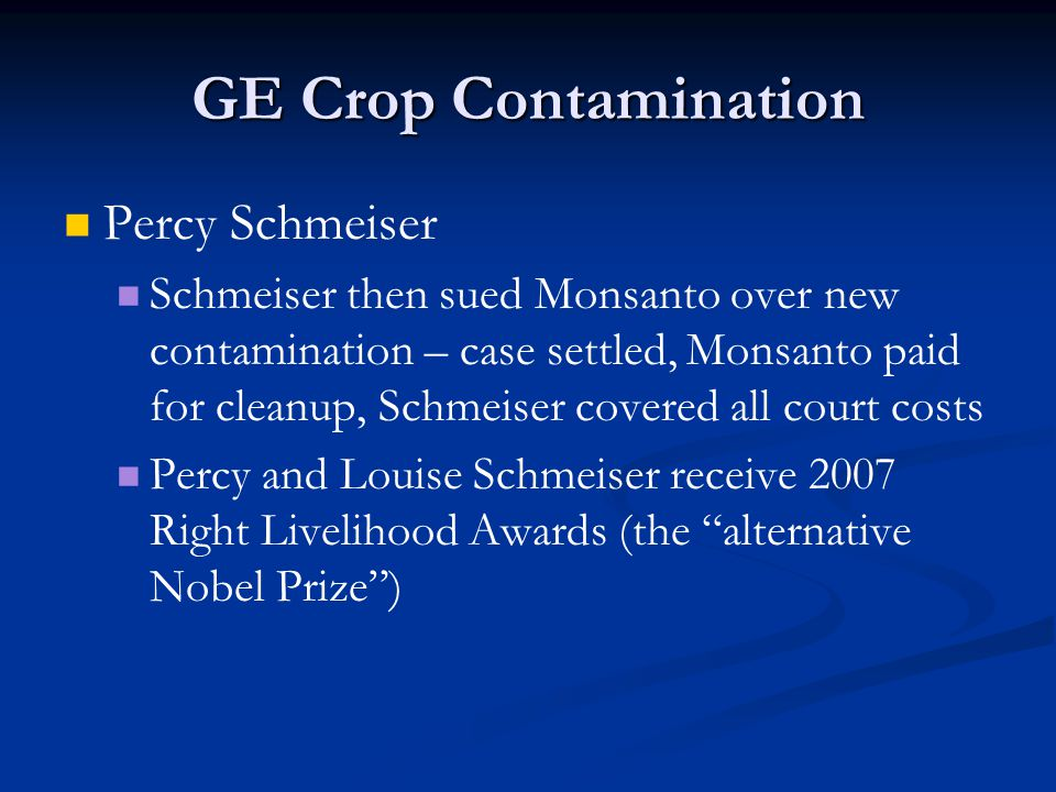 GE Crop Contamination Percy Schmeiser