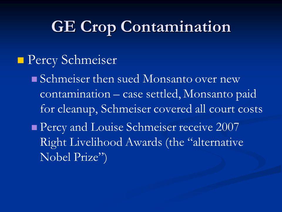 GE Crop Contamination Percy Schmeiser