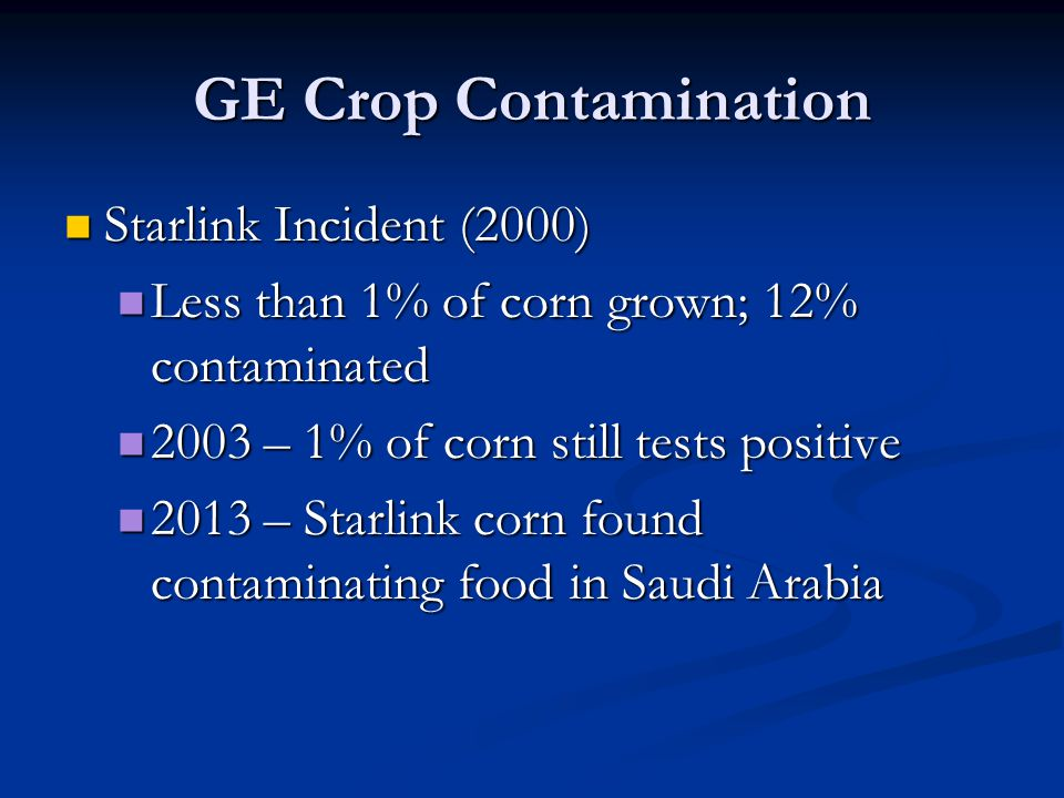 GE Crop Contamination Starlink Incident (2000)