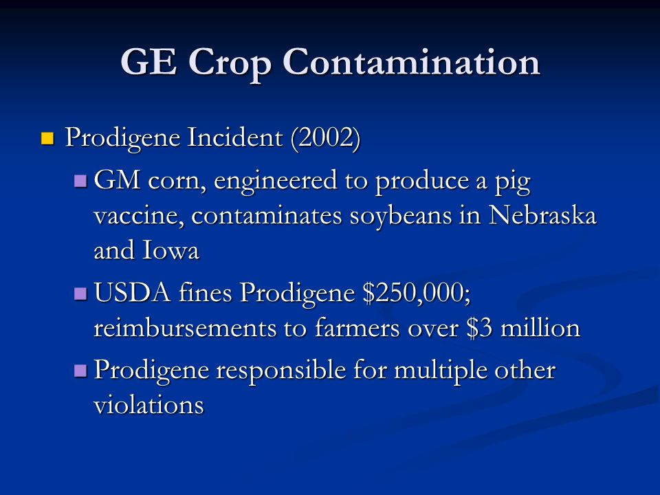 GE Crop Contamination Prodigene Incident (2002)