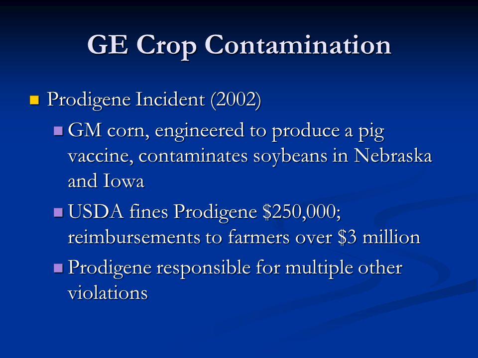 GE Crop Contamination Prodigene Incident (2002)
