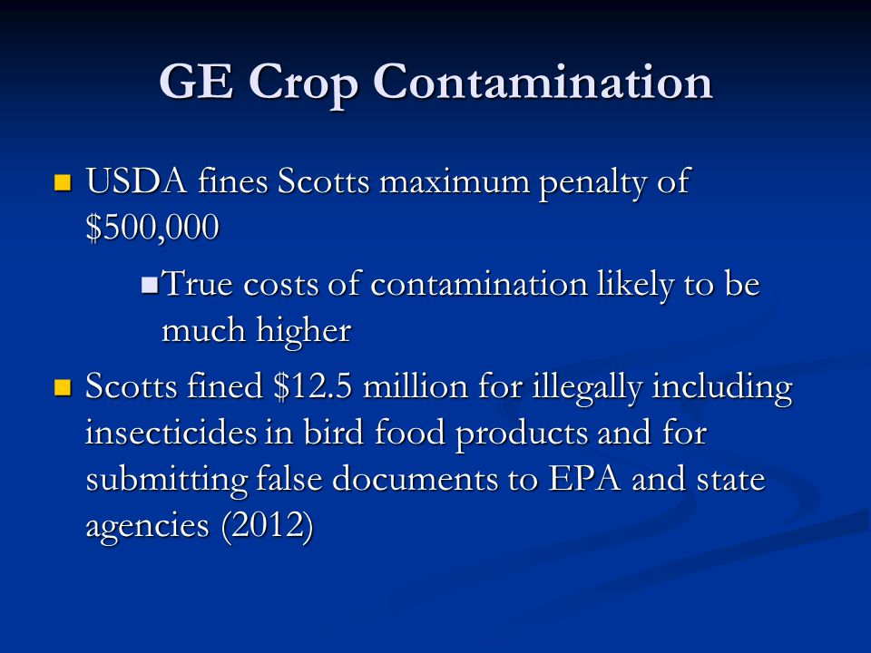 GE Crop Contamination USDA fines Scotts maximum penalty of $500,000