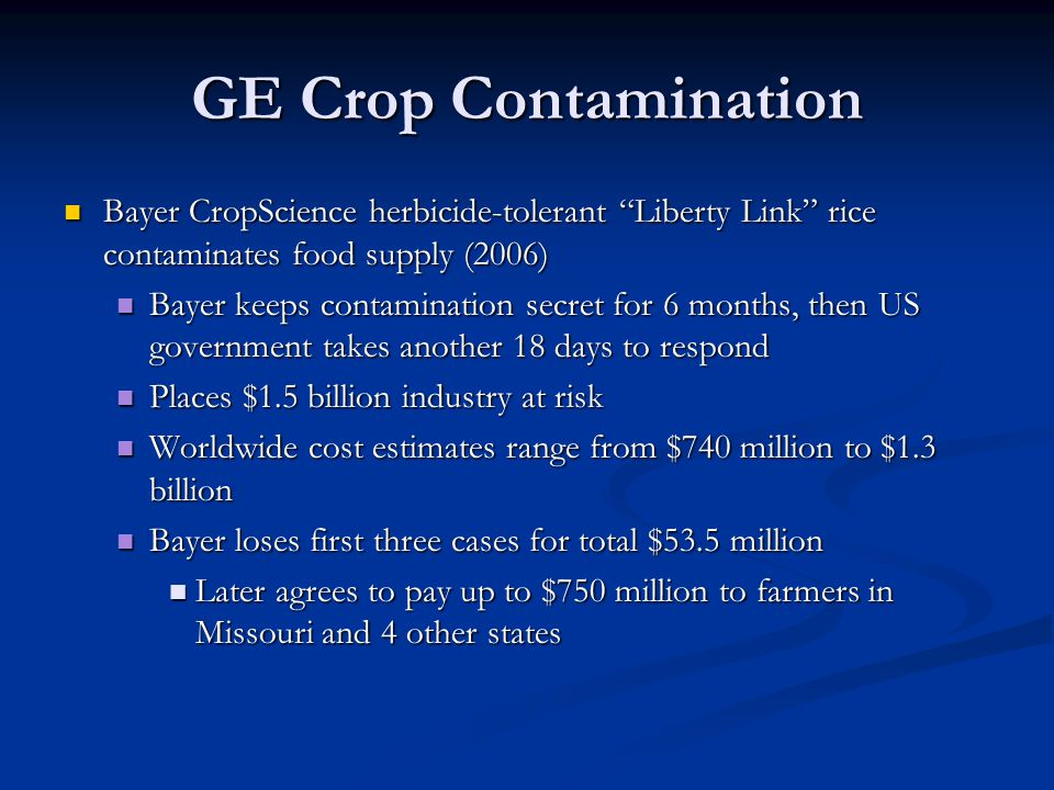 GE Crop Contamination Bayer CropScience herbicide-tolerant Liberty Link rice contaminates food supply (2006)