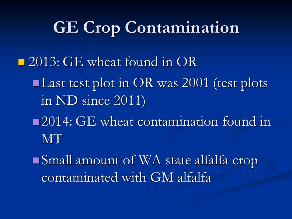 GE Crop Contamination 2013: GE wheat found in OR