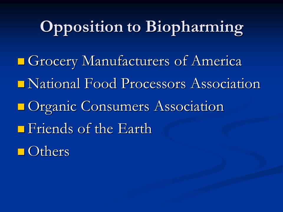 Opposition to Biopharming