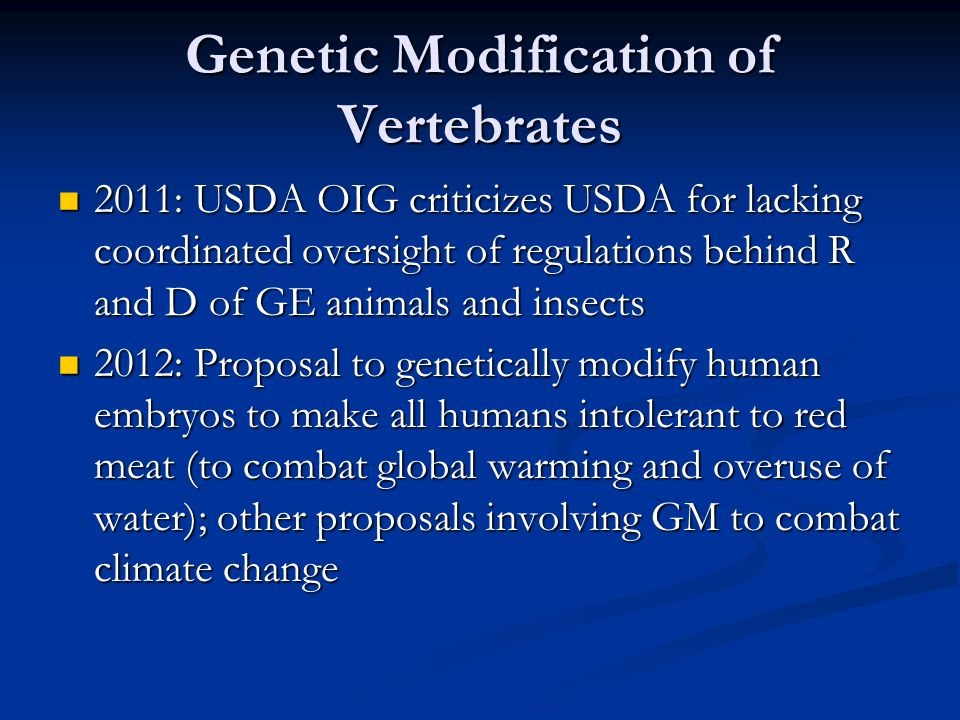 Genetic Modification of Vertebrates