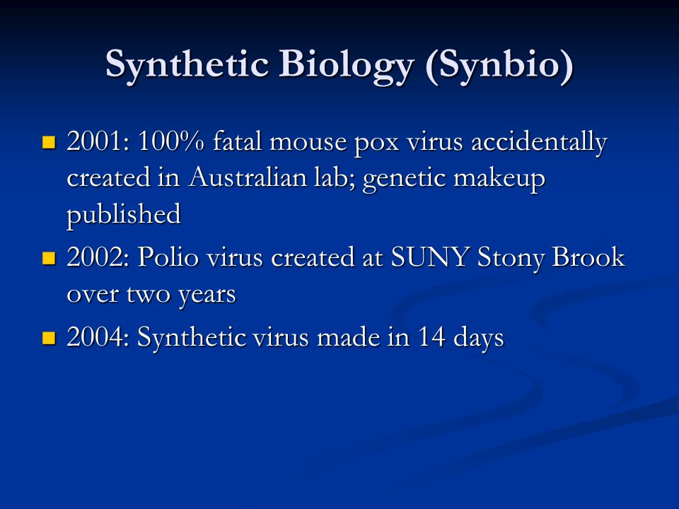 Synthetic Biology (Synbio)