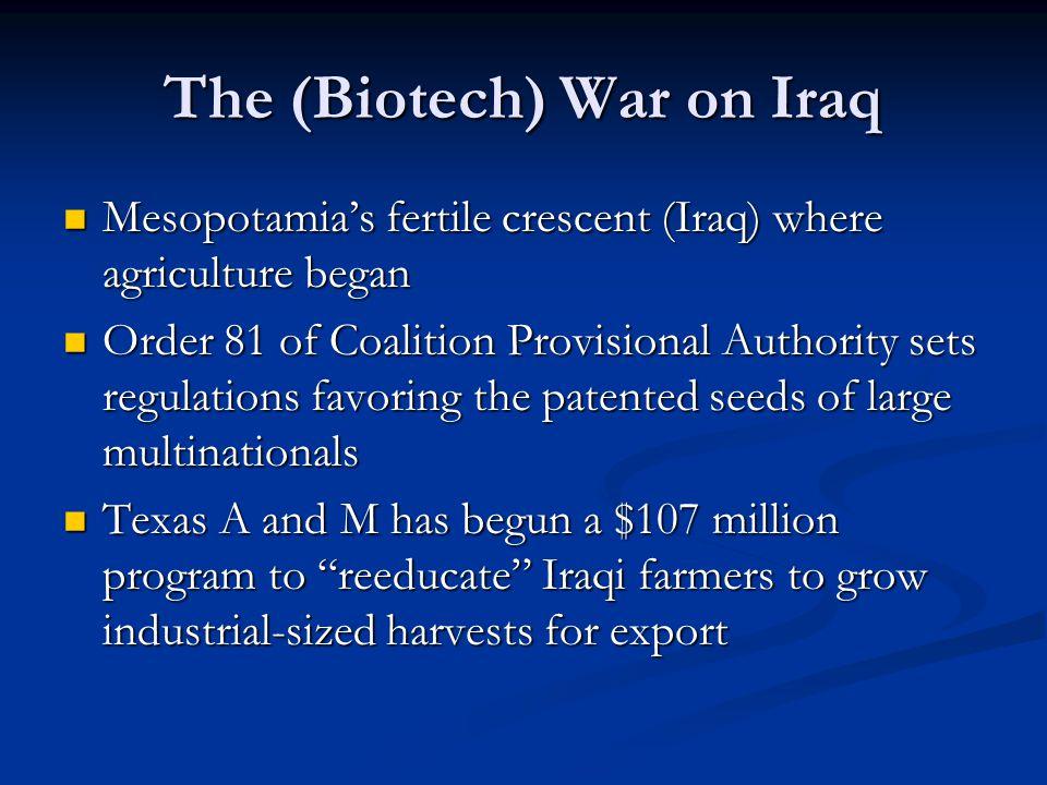 The (Biotech) War on Iraq