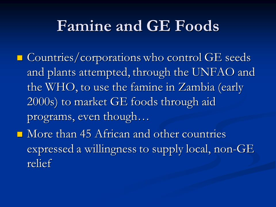 Famine and GE Foods