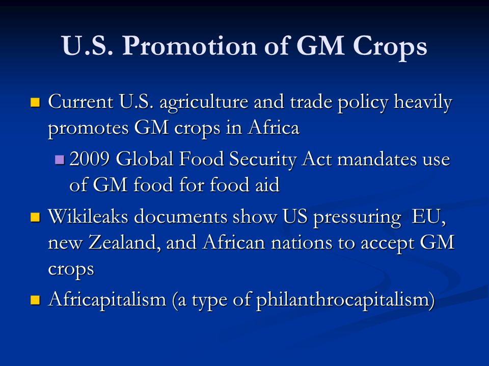 U.S. Promotion of GM Crops