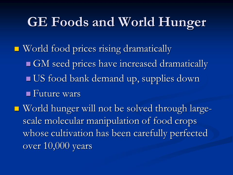 GE Foods and World Hunger