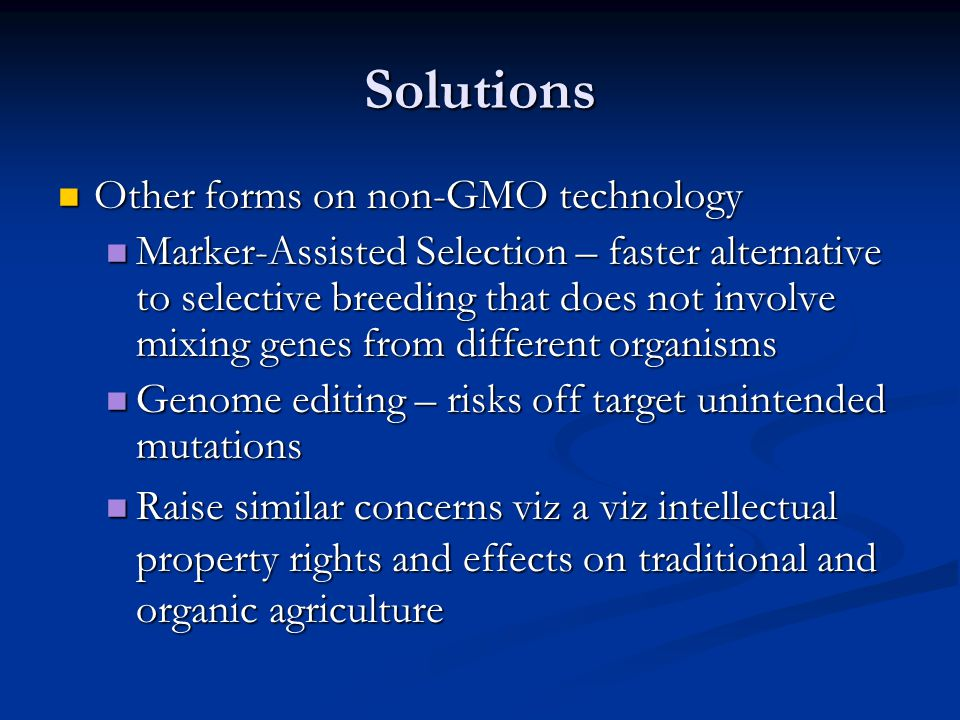 Solutions Other forms on non-GMO technology