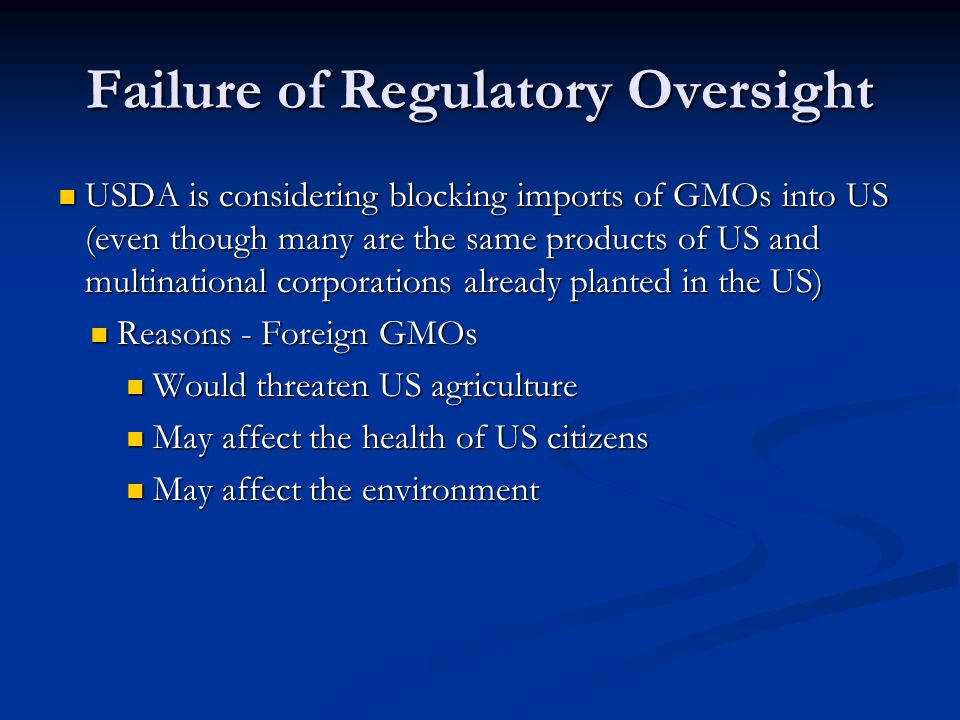 Failure of Regulatory Oversight