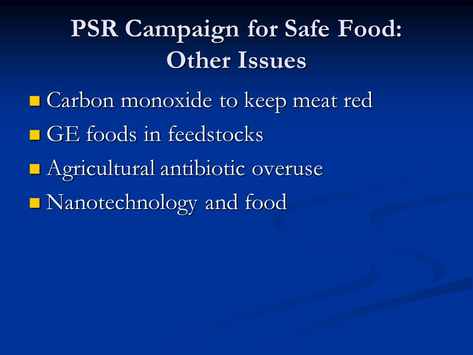 PSR Campaign for Safe Food: Other Issues