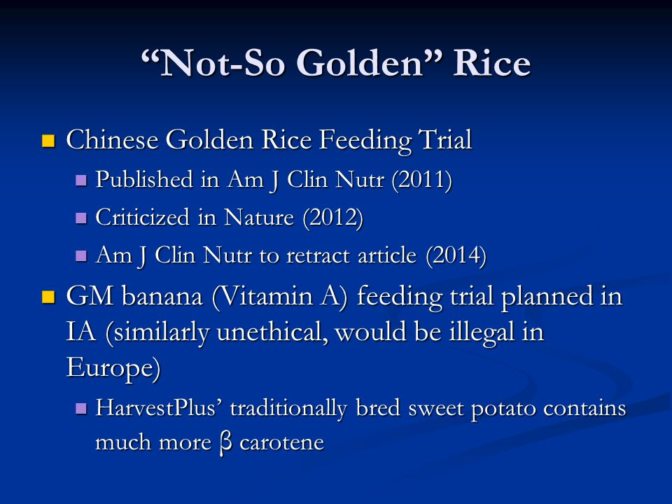 Not-So Golden Rice Chinese Golden Rice Feeding Trial