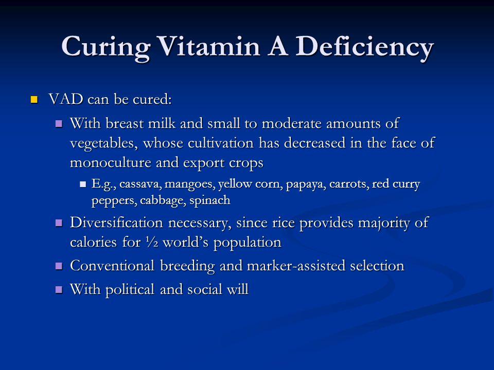Curing Vitamin A Deficiency
