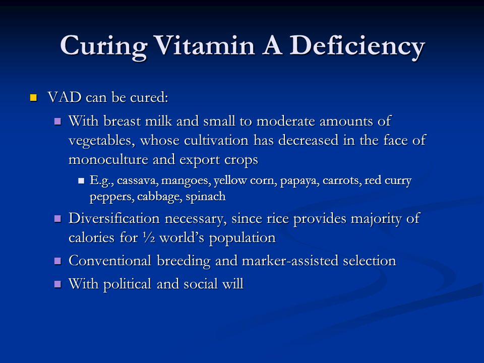 Curing Vitamin A Deficiency