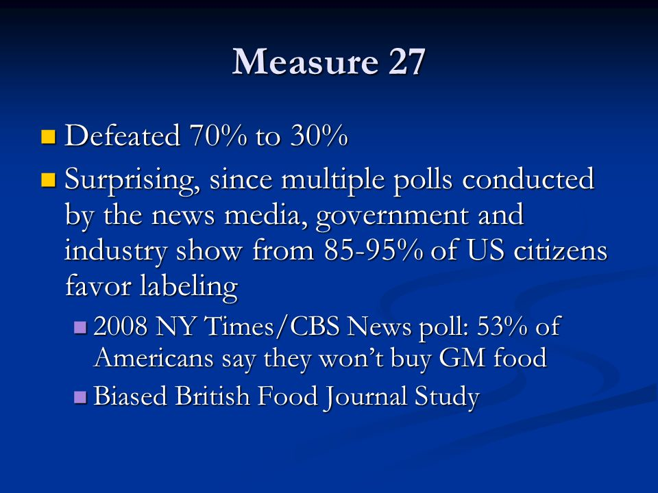 Measure 27 Defeated 70% to 30%