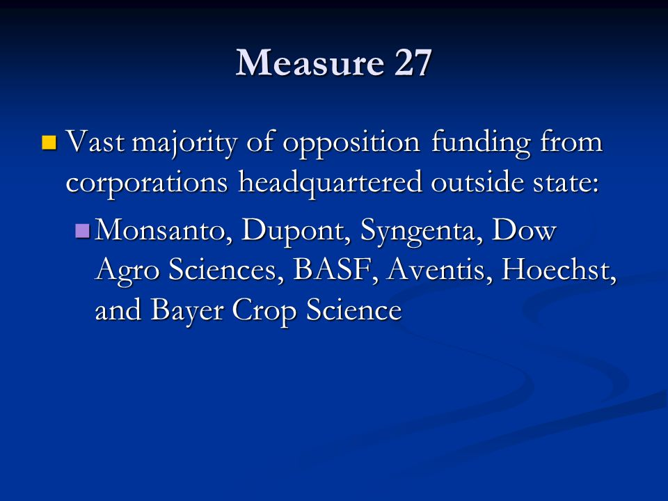 Measure 27 Vast majority of opposition funding from corporations headquartered outside state: