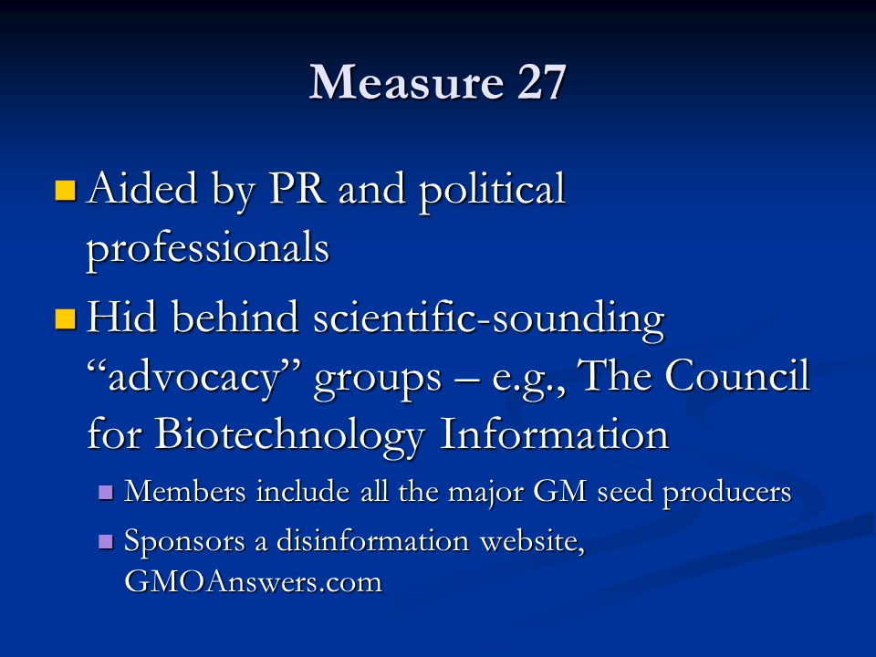 Measure 27 Aided by PR and political professionals