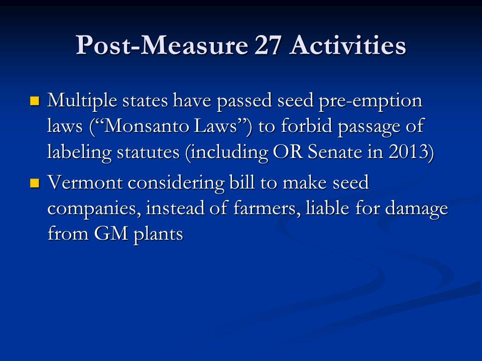 Post-Measure 27 Activities