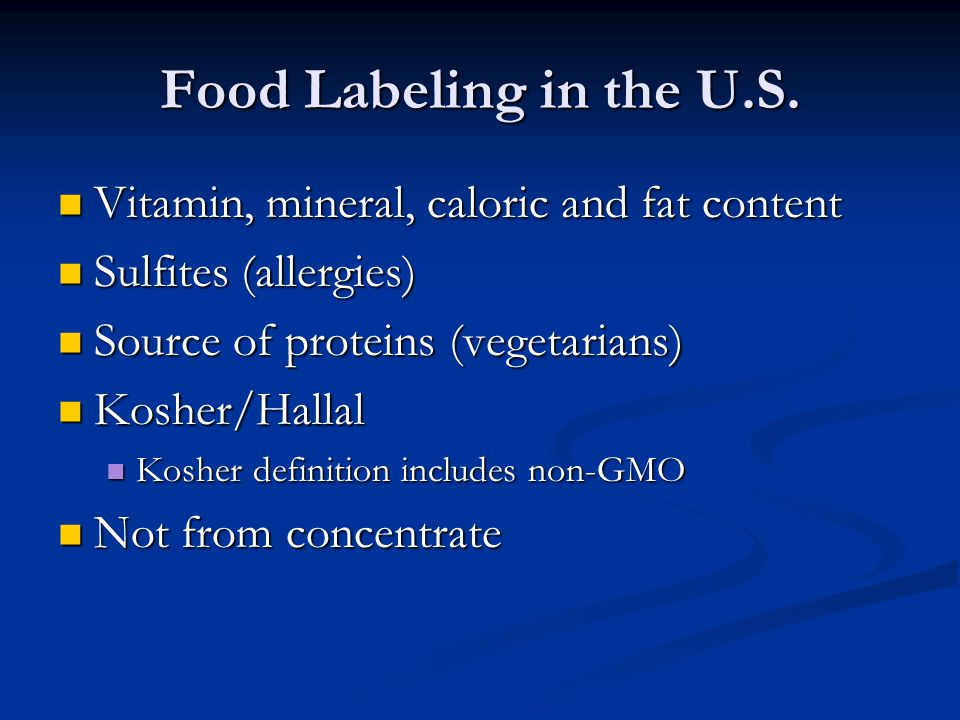Food Labeling in the U.S. Vitamin, mineral, caloric and fat content
