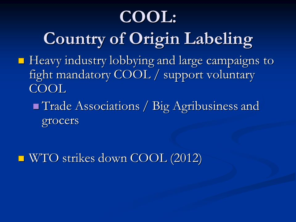 COOL: Country of Origin Labeling
