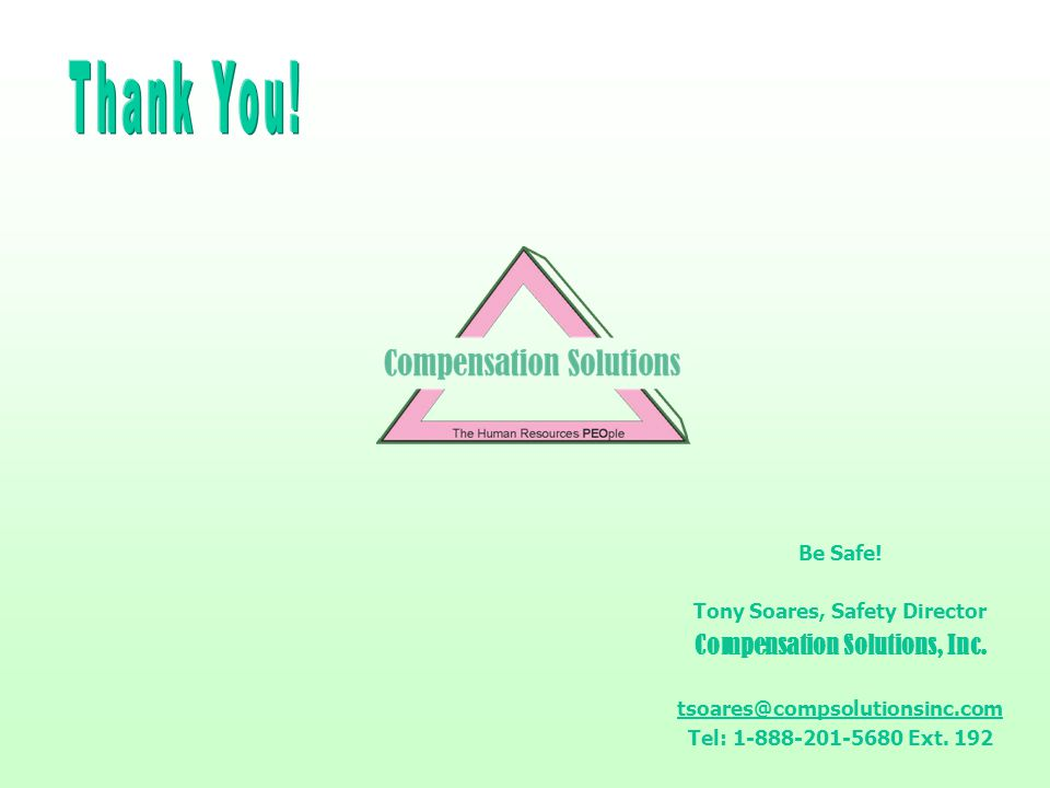 Tony Soares, Safety Director Compensation Solutions, Inc.