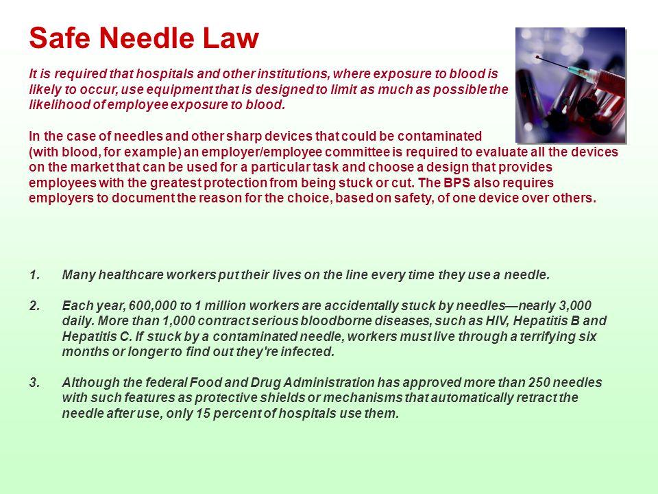 Safe Needle Law