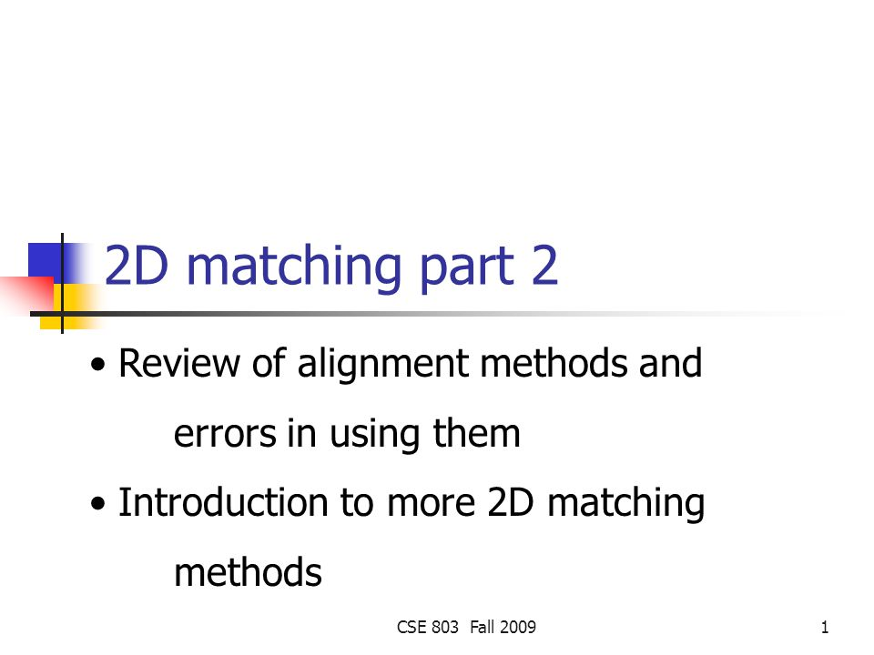 2D matching part 2 Review of alignment methods and