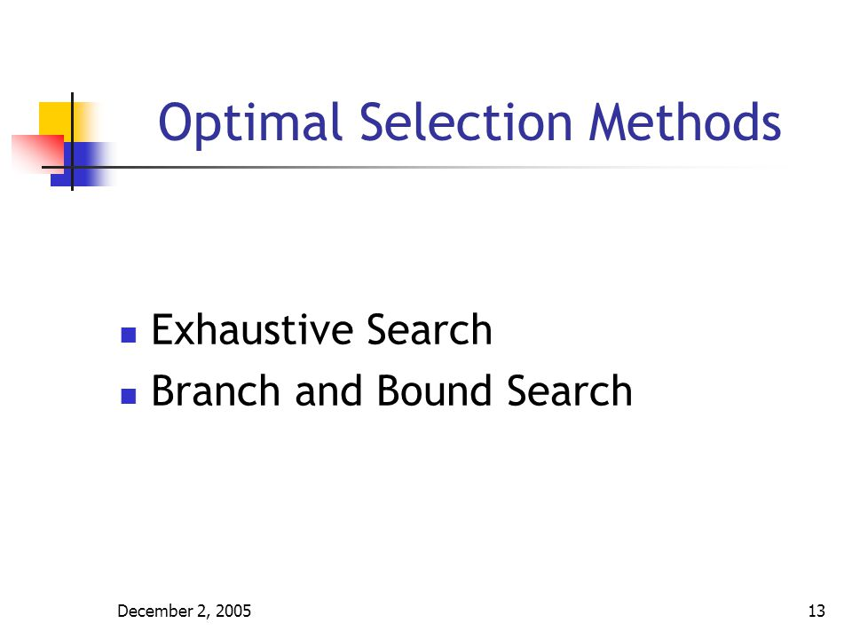 Optimal Selection Methods