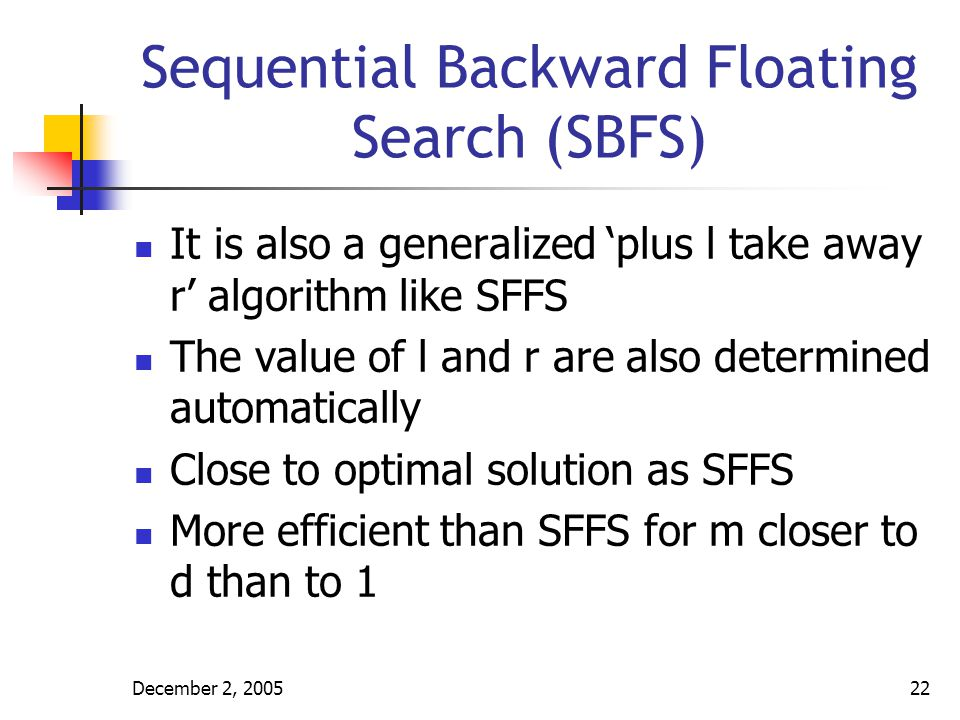 Sequential Backward Floating Search (SBFS)