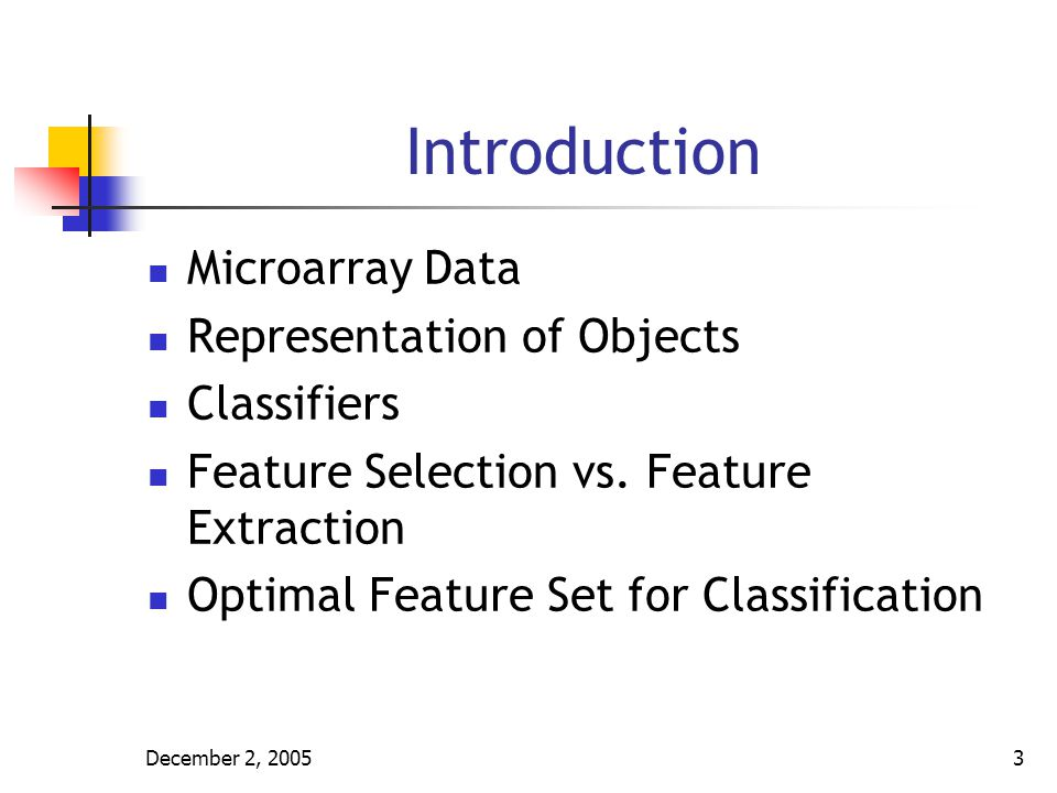 Introduction Microarray Data Representation of Objects Classifiers