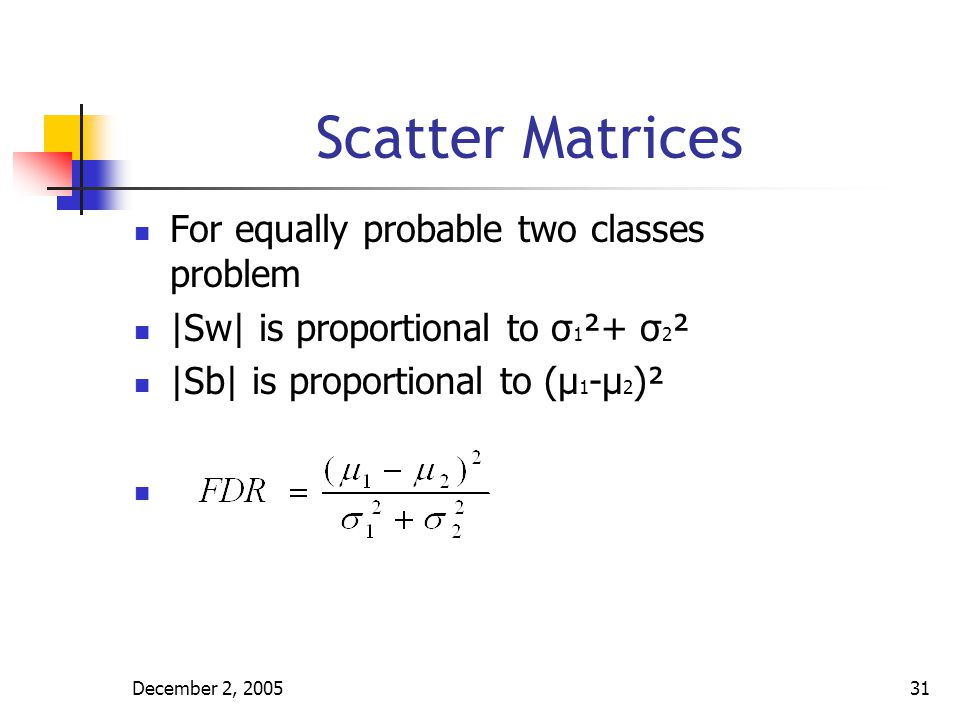 Scatter Matrices For equally probable two classes problem