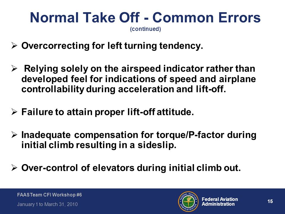 Normal Take Off - Common Errors (continued)
