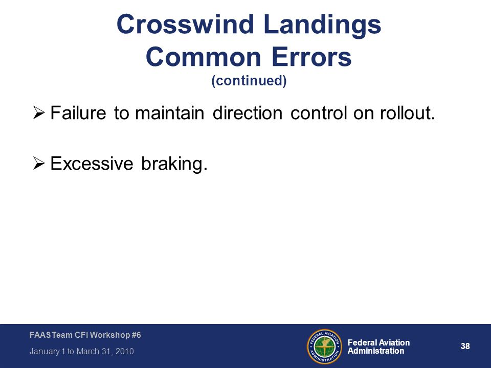 Crosswind Landings Common Errors (continued)