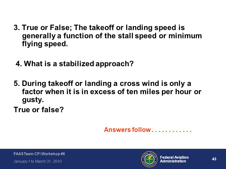 4. What is a stabilized approach