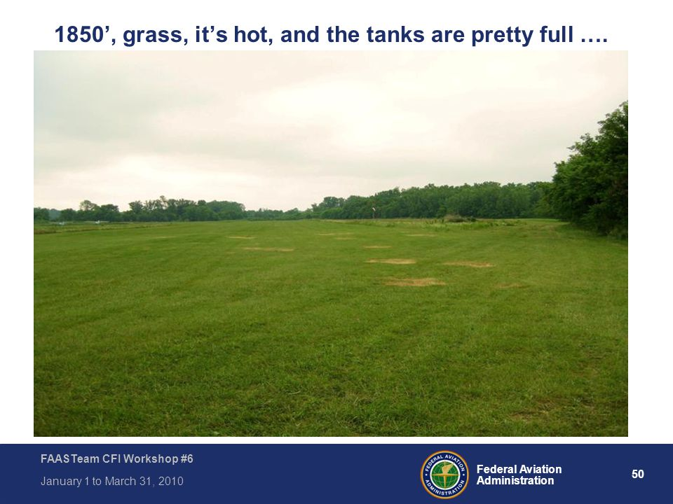 1850', grass, it's hot, and the tanks are pretty full ….