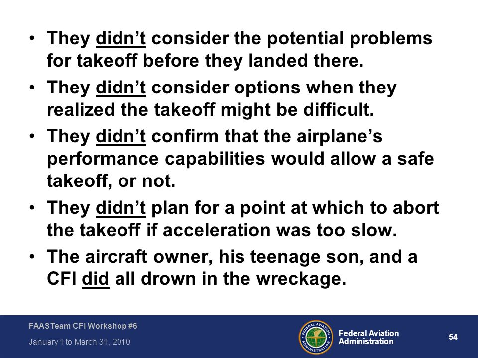 They didn't consider the potential problems for takeoff before they landed there.