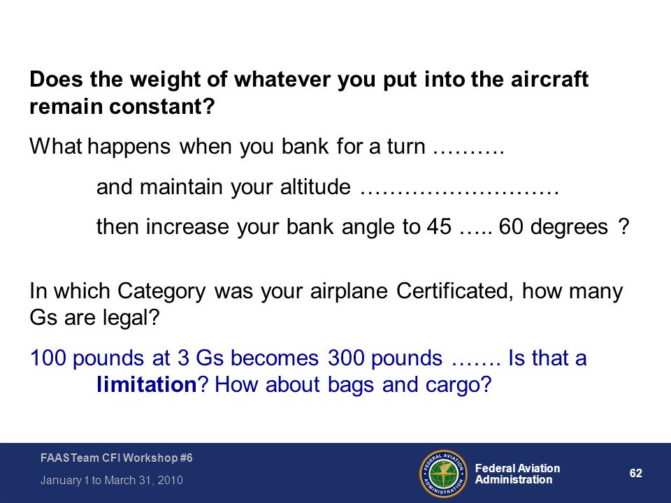 Does the weight of whatever you put into the aircraft remain constant