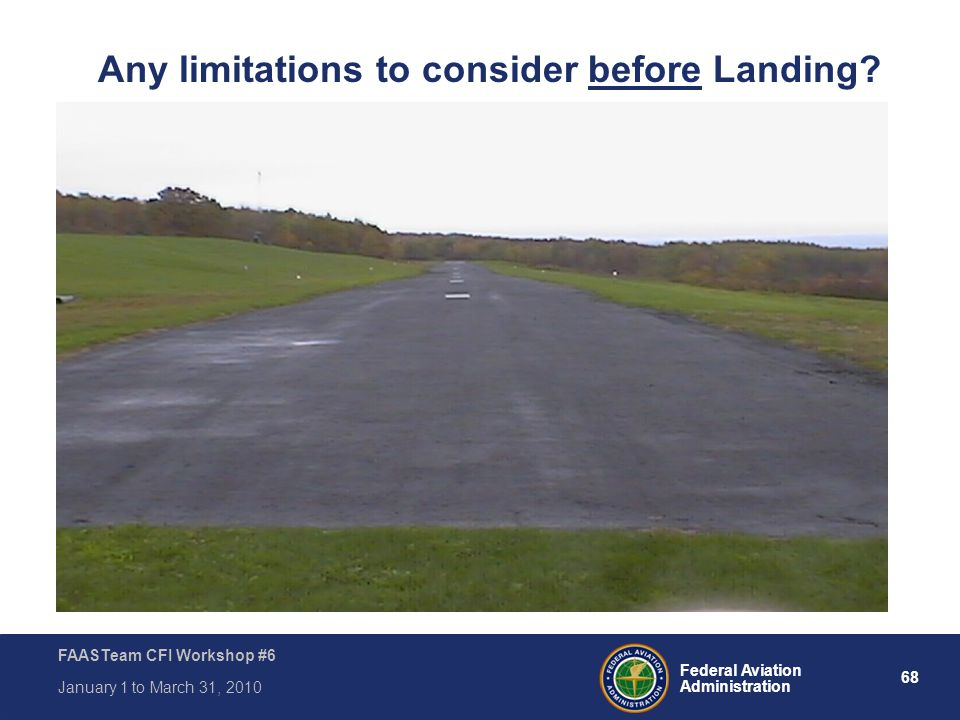 Any limitations to consider before Landing